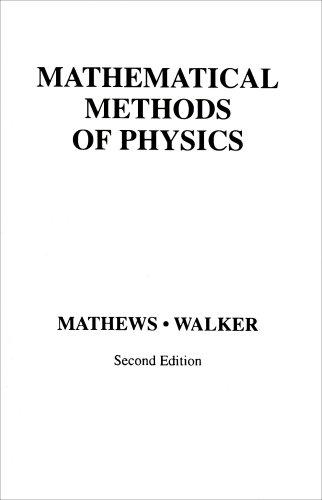 Mathematical Methods of Physics (2nd