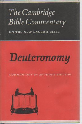 Deuteronomy (Cambridge Bible Commentaries on the Old Testament)