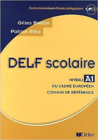 Delf Scolaire Livre A1 French Edition Gilles Breton