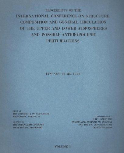 International Conference on Structure, Composition and General Circulation of the Upper and Lower Atmospheres and Possible Anthropogenic Perturbations (Volume 11974)