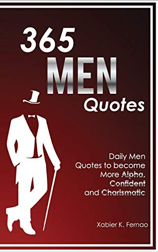 Pdf Parenting 365 Men Quotes: Daily Men Quotes to Become More Alpha, Confident and Charismatic