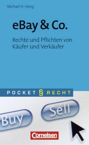 Pocket Recht: eBay & Co: Rechte und Pflichten von Käufer und Verkäufer