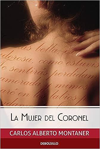La mujer del Coronel de Carlos Alberto Montaner