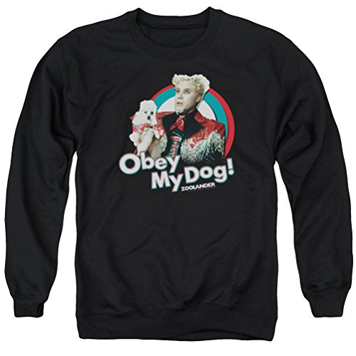 Zoolander Obey My Dog Sweatshirt, Black, Large ()