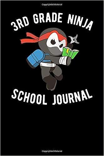 3d Grade Ninja School Journal: Arms Folded Publishing ...