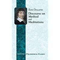 Discourse on Method: WITH Meditations (Dover Philosophical Classics)