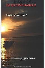 «DETECTIVE NARIS y el enigma del Agua». (Spanish Edition) Paperback