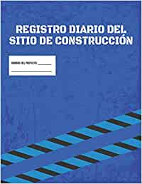 Libro De Registro Diario De La Obra De Construcción