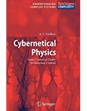 Cybernetical Physics: From Control of Chaos to Quantum Control