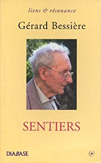 Sentiers, Bessière, Gérard