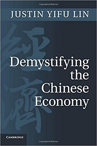 Demystifying the Chinese Economy: Justin Yifu Lin