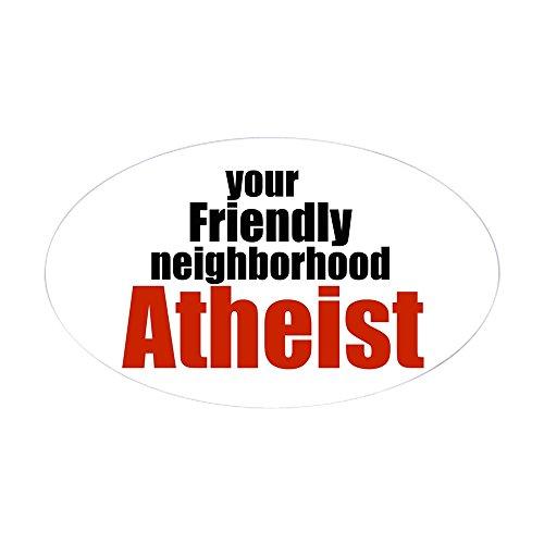 CafePress - Friendly Neighborhood Atheist Oval Sticker - Oval Bumper Sticker, Euro Oval Car - Bumper Agnostic Stickers