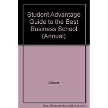 PR Student Advantage Guide to the Best Business Schools, 1997 ed: The Buyer's Guide to Business Schools (Annual)