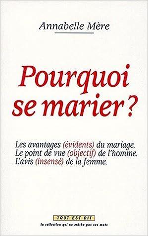 En ligne Pourquoi se marier pdf ebook