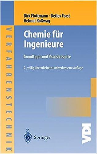 Book Chemie für Ingenieure: Grundlagen und Praxisbeispiele (VDI-Buch / Chemische Technik / Verfahrenstechnik) (German Edition)