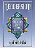 Leadership : The Inner Side of Greatness, A  Philosophy for Leaders, Koestenbaum, Peter, 1555422187