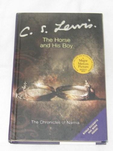 The Horse and His Boy (The Chronicles of Narnia, Volume 3) (Chronicle Books Publisher)