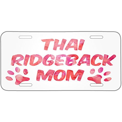 Saniwa Dog & Cat Mom Thai Ridgeback Metal License Plate 6X12 Inch by Saniwa
