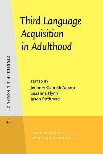 Third Language Acquisition in Adulthood (Studies in Bilingualism)
