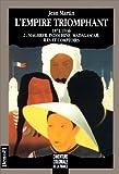 L'aventure coloniale de la France - L'Empire triomphant, 1871-1936