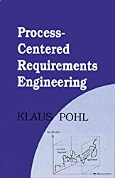 Process-Centered Requirements Engineering (Advanced Software Development Series)