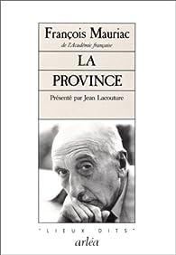 La Province par François Mauriac