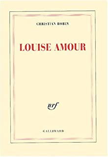 Louise amour, Bobin, Christian