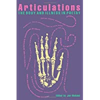 Articulations: The Body and Illness in Poetry