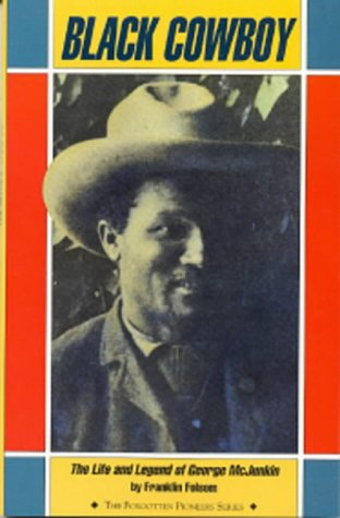Black Cowboy (The Forgotten Pioneers)