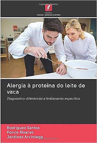 Alergia à proteína do leite de vaca: Diagnóstico diferencial e ...