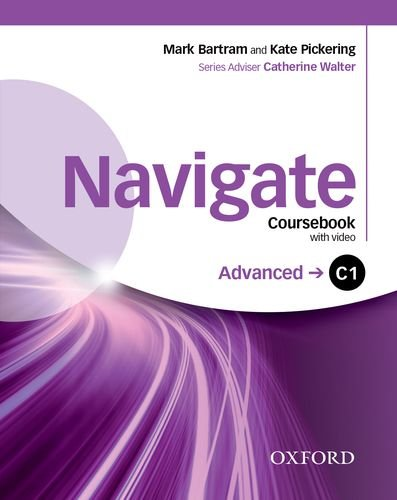 Navigate: C1 Advanced: Coursebook with DVD, e-Book and Oxford Online Skills: Your (Direct Route Dvd)