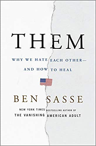 63effe98 Them: Why We Hate Each Other--and How to Heal: Ben Sasse: 9781250193681:  Amazon.com: Books