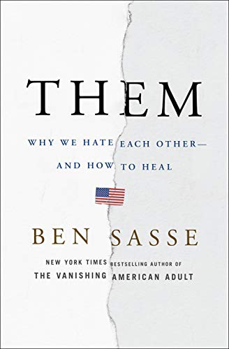 Them: Why We Hate Each Other--and How to Heal (Difference Between Living And Non Living Things)