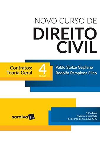 Novo Curso de Direito Civil. Contratos Teoria Geral - Volume 4. Tomo I