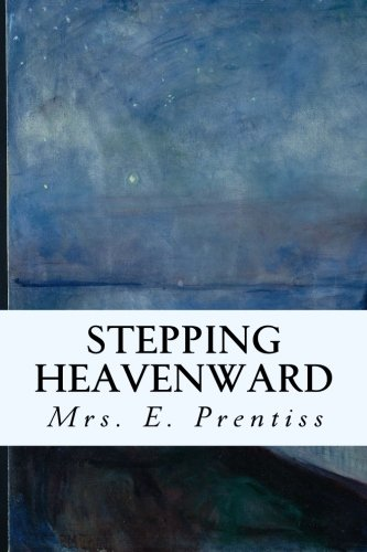 Read Online Stepping Heavenward pdf