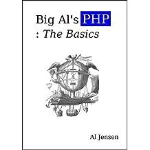 Big Al's PHP: The Basics
