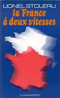 La France à deux vitesses par Lionel Stoleru