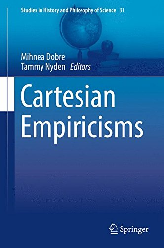 Cartesian Empiricisms (Studies in History and Philosophy of Science)