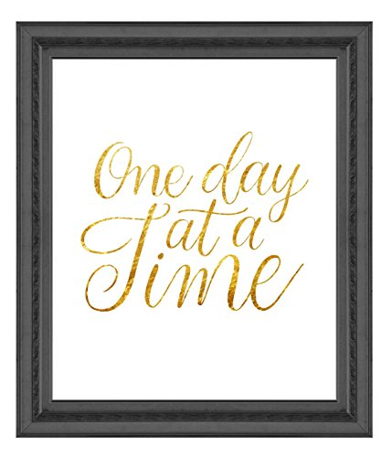 One Day At A Time Poster Print Photo Quality - Inspirational Wall Art for