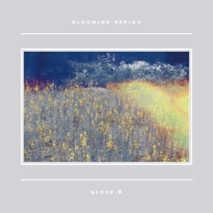 Block B Mini Album Vol. 5 - Blooming Period+Block B official poster+Block B autograph photo+Block B postcard+Block B sticker