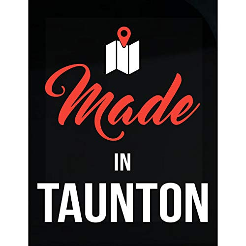 Inked Creatively Made in Taunton City Funny Gift - Sticker