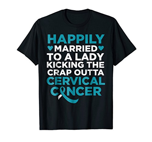 Wife Fighting Cervical Cancer Support Shirt for Husband ()
