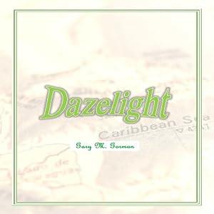 Dazelight Audiobook