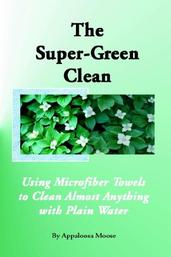 The Super-green Clean