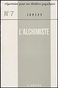 L'Alchimiste par Ben Jonson