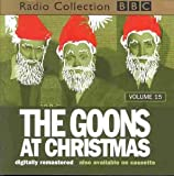 The Goon Show Vol. 15 - The Goons at Christmas