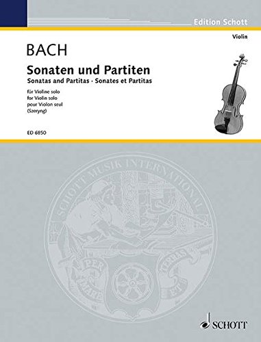 Bach: Sonatas and Partitas for Violin solo / Sonaten und Partiten für Violine solo / Sonates et Partitas pour Violon seul (ED 6850) (English, German and French Edition)