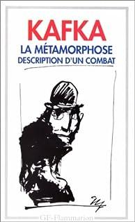 La métamorphose ; suivi de description d'un combat, Kafka, Franz