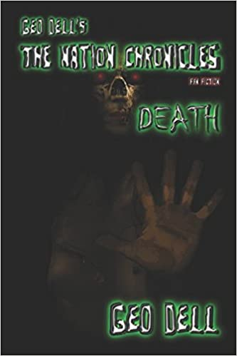 Geo Dell's The Nation Chronicles Fan Fiction: Death: Geo Dell