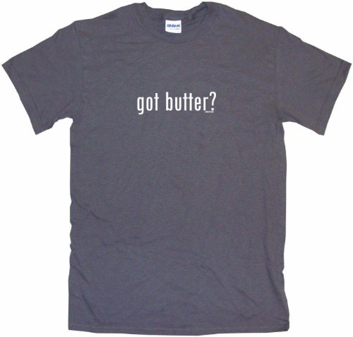 (Got Butter Men's Tee Shirt Large-Charcoal)